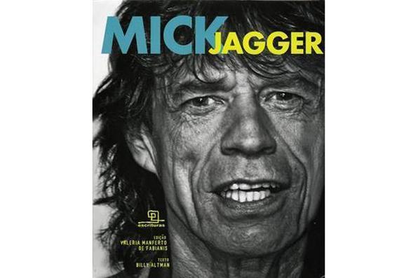 Mick Jagger, vocalista dos Rolling Stones, tornou-se o cantor sedutor, escandaloso, milionário. Foto: Escrituras Editora/Reprodução -