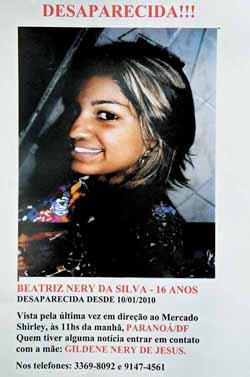 Beatriz Nery da Silva desapareceu em janeiro de 2010, no Parano�. Foto: Marcelo Ferreira/CB/D.A. Press