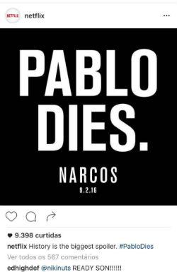 """""""Spoiler"""" mostrou a data da morte do criminoso e os dizeres """"Pablo dies"""" (Pablo morre). Foto: Netflix/Divulgação"""