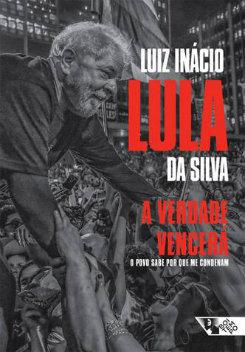 Livro é assinado pelo próprio Lula e será lançado nesta sexta-feira (16) em São Paulo. foto: Divulgação (foto: Divulgação)