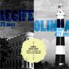 Recife e Olinda, um passeio virtual (Inês Campelo)
