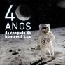 40 anos da chegada do homem à Lua  (Arte Bosco)